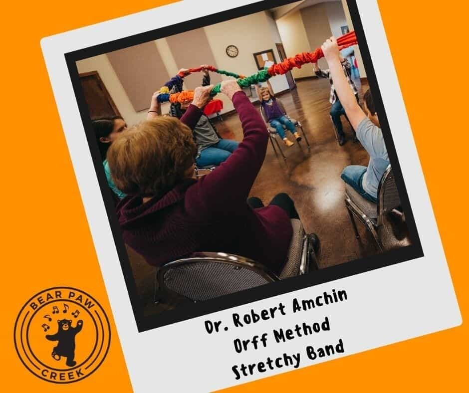 Dr. Robert Amchin Orff Method Stretchy Band Music Education Teachers